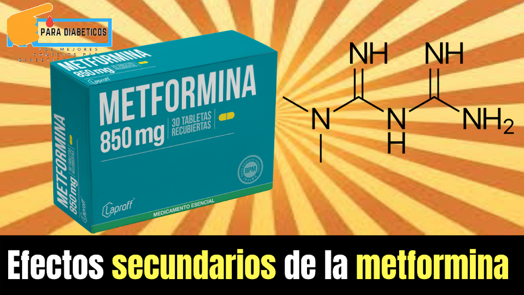 efectos secundarios de la metformina 850