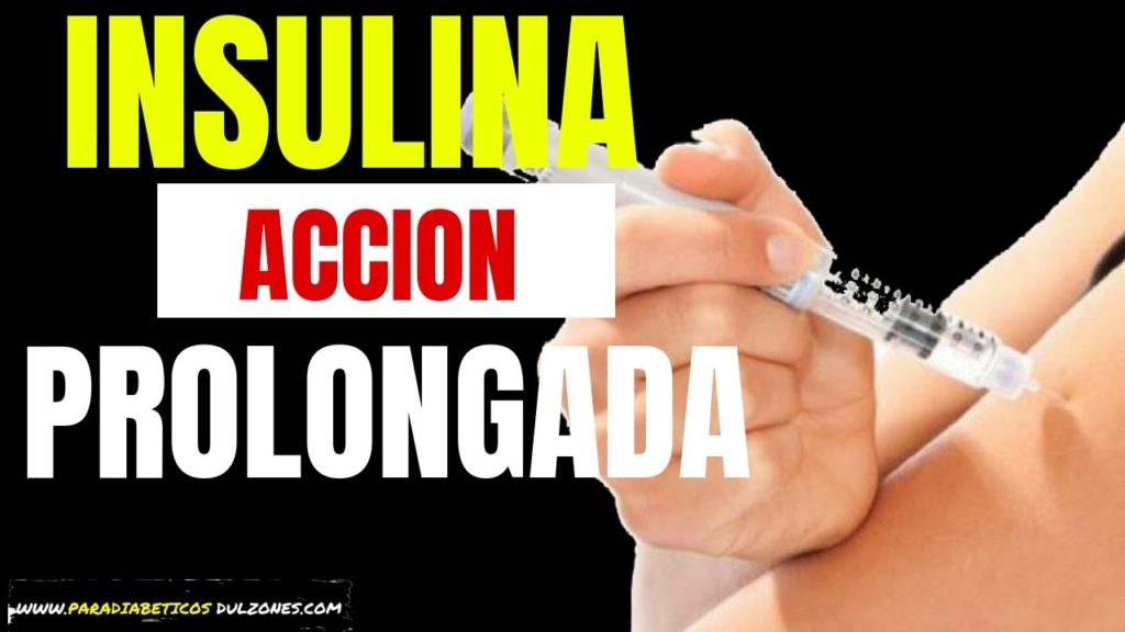 insulina de accion prolongada