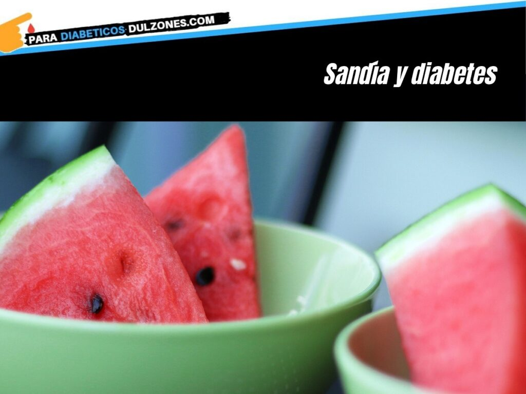 sandia y diabetes