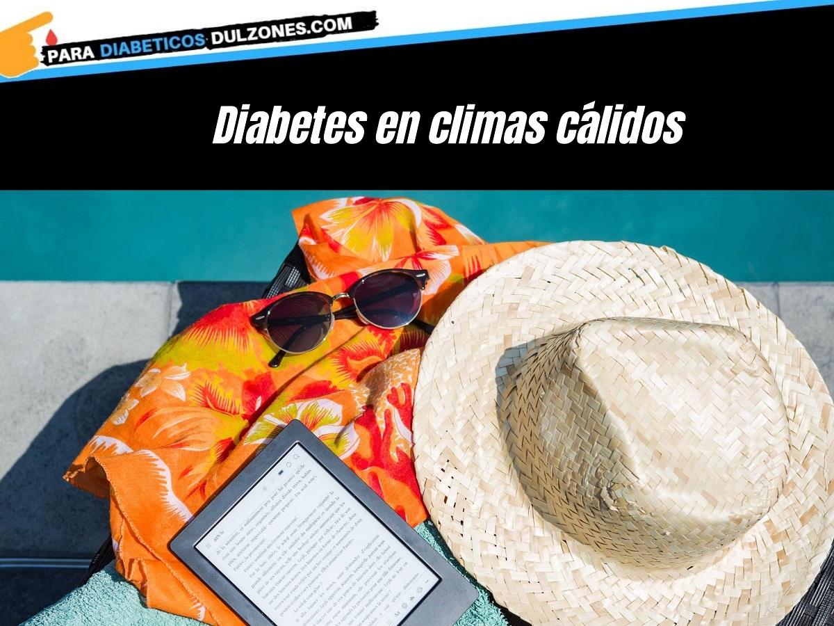 Diabetes en climas calidos