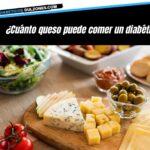Cuanto queso puede comer un diabetico