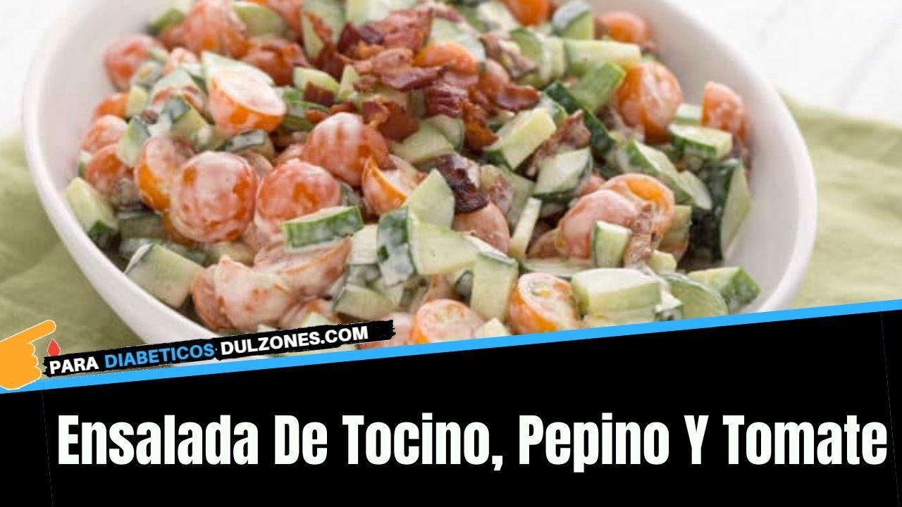 ensalada de tocino pepino y tomate