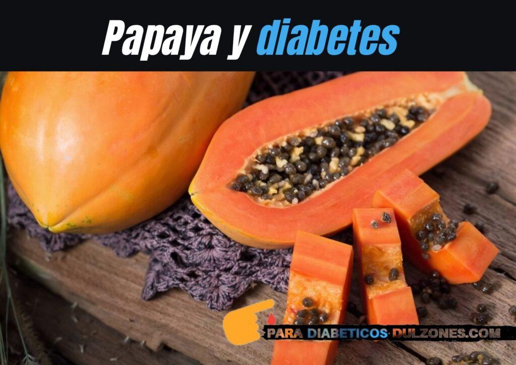 Papaya y diabetes